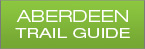 Download our Aberdeen Trail Guide!